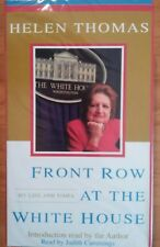 Front Row At The White House: My Life And Times By Thomas Helen Cummings