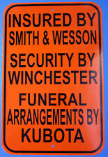 Warning sign John Deere Massey Ferguson Kubota Smith & wesson Winchester sign