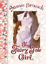 The Fairy Tale Girl by Susan Branch (1915, Hardcover)