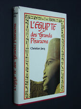 CHRISTIAN JACQ  - L' ÉGYPTE DES GRANDS PHARAONS -  ÉD. FRANCE LOISIRS 1982