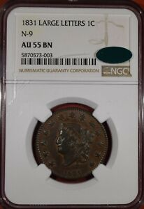 """1831 """"Large Letters""""""""N-9"""" Coronet Head Large Cent """"NGC AU55 BN CAC"""""""