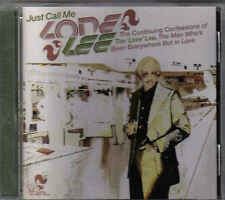 Just Call Me Lone Lee-The Continuing Confessions cd album