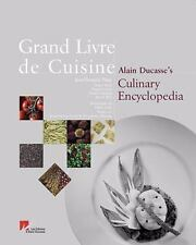 Grand Livre de Cuisine : Alain Ducasse's Culinary Encyclopedia by Alain Ducasse