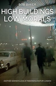 High Buildings, Low Morals: Another Sideways Lo, Baker+-