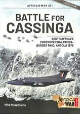Battle for Cassinga South Africa's Controversial Cross-Border R... 9781912866847