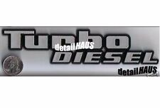 SILVER TURBO DIESEL BADGE EMBLEM VW, FORD, GMC, MERCEDES, BMW, MAZDA $0 SHP