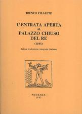 FILALETE IRENEO.L'ENTRATA APERTA AL PALAZZO CHIUSO DEL RE