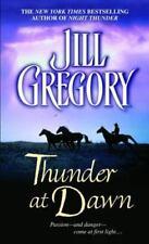 Thunder at Dawn by Jill Gregory (2005, Paperback)