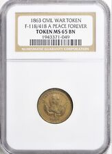 1863 Civil War Token F-118/418 A Peace Forever Token MS 65 BN NGC