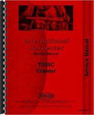 International Harvester Td25c Crawler Service Manual Ih S Td25c