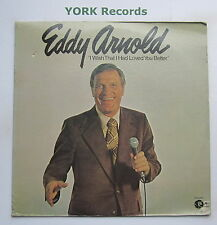 EDDY ARNOLD - I Wish That I Had Loved You Better - Ex Con LP Record MGM M3G 4961