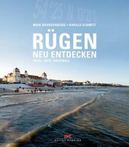 Rügen neu entdecken von Harald Schmitt und Maik Brandenburg  WIE NEU