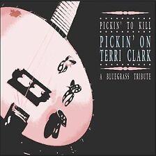 Pickin to Kill: Pickin on Terri Clark