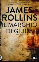Il marchio di Giuda - James Rollins - Libro nuovo in offerta!