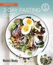 2-Day Fasting Diet: Delicious, satisfying recipes for fast days (The Australian