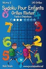 Sudoku Pour Enfants: Sudoku Pour Enfants Grilles Mixtes - Facile à Diabolique...