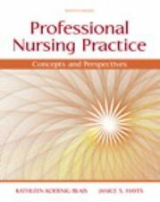 Professional Nursing Practice : Concepts and Perspectives by Janice S. Hayes...