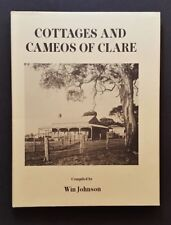 Win Johnson - Cottages And Cameos Of Clare - hbdj - South Australia History