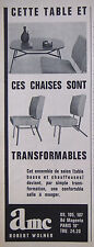 PUBLICITÉ PRESSE 1962 TABLE ET CHAISES TRANSFORMABLES AMC R.WOLNER - ADVERTISING