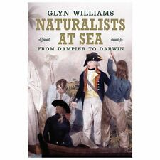 Naturalists at Sea: Scientific Travellers from Dampier to Darwin-ExLibrary