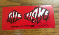 "THE WAVE, STREET SURFING, TheWave.com, SKATEBOARDS, COOL Sticker, 5"" x 2-1/4"""