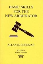 Basic Skills for the New Arbitrator by Allan H. Goodman (1993, Paperback)