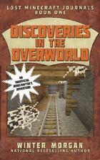 Discoveries in the Overworld: Lost Minecraft Journals, Book One (Lost Minecraft