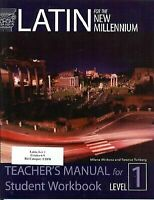 Latin for the New Millennium: Level 1 - Teacher's Manual for Student Workbook (