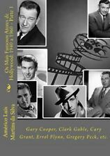 Atores de Hollywood: Os Mais Famosos Atores de Hollywood: 1940 a 1960 - Parte...