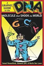 DNA : A Graphic Guide to the Molecule That Shook the World by Edward Ziff, Borin