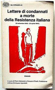 Lettere di condannati a morte della Resistenza italiana Gli Struzzi Einaudi 1975