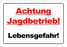 Achtung Jagdbetrieb! Lebensgefahr - ALU- oder PVC-Schild oder Aufkleber