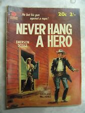 Never hang a Hero Emerson Dodge Cleveland 2' Western #1062 pb b86