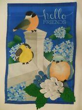 """hello FRIENDS"" Robin, Bluebird, Hydrangeas, Burlap -look applique Garden flag"