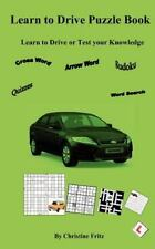 Learn To Drive Puzzle Book: Car Driving Puzzles: By Christine Fritz