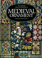 Medieval Ornament - from the 11th to the 14th century [The Camb... by No Author.