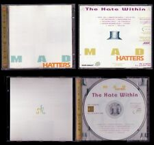 MAD HATTERS - SPAIN CD 1998 - THE HATE WITHIN - 11 Tracks / 11 Canciones