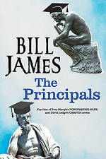 The Principals: A Satire on University Life (Large Print) by James, Bill | Hardc