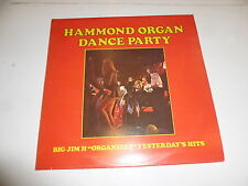 HAMMOND ORGAN DANCE PARTY - Big Jim H Organizes Yesterday's Hits - UK vinyl LP