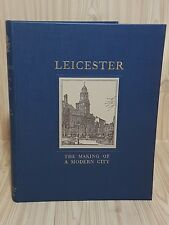 History Of Leicester Making Of A Modern City 1930 - 1940 Print Hardback - NEW