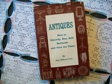 Antiques: How to Identify, Buy, Sell, Refinish, and Care (Ann Kilborn Cole,1960)