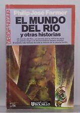 EL MUNDO DEL RIO Y OTRAS HISTORIAS