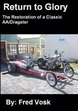 Return to Glory: The Restoration of a Classic AA/Dragster Book~NEW! Cacklefest