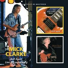 Mick Clarke - Roll Again/Live in Luxembourg (2010)  2CD  NEW/SEALED  SPEEDYPOST