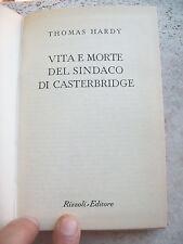 """1953 THOMAS HARDY: """"VITA E MORTE DEL SINDACO DI CASTERBRIDGE"""". EDIZIONE B.U.R."""