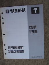 2001 Yamaha F200A Lf200A Outboard Supplementary Service Manual More In Store. U