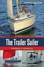 NEW The Trailer Sailer Owner's Manual by Gregg Nestor