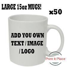 Personalised Large 15oz Mug Custom Photo Logo Cup Image/Text Promotional Bulkx50
