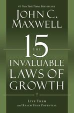 *New* The 15 Invaluable Laws of Growth: Live Them and Reach by John C. Maxwell
