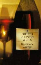 French Country Wines (Faber Books on Wine) by George, Rosemary